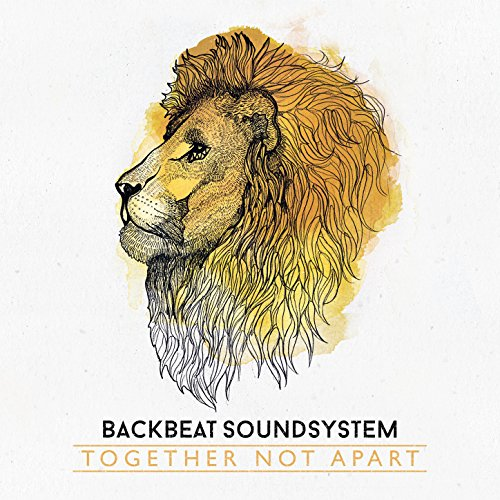 Backbeat Soundsystem-Together Not Apart-CD-FLAC-2014-Gully Download