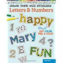 Color Your Own Stickers Letters & Numbers: Just Color, Peel & Stick