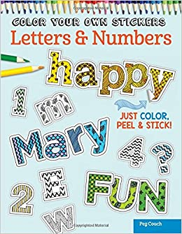 color your own stickers letters numbers just color peel stick peg couch 0023863055871 amazoncom books