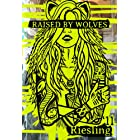 2 pack 2013 Raised By Wolves Riesling 750 mL