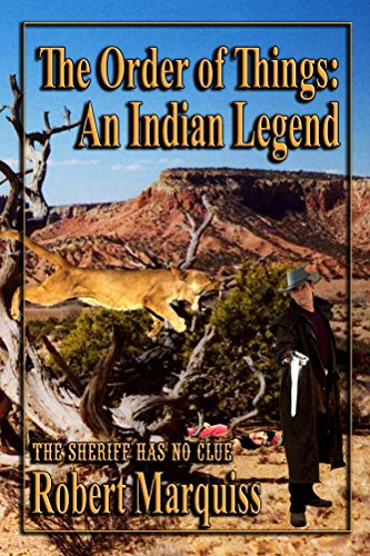 Book: The Order Of Things - An Indian Legend by Robert Marquiss