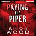 Paying the Piper Audiobook by Simon Wood Narrated by Mel Foster