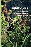 img - for Journeys I: An Anthology of Short Stories (The Journeys Anthology Series Book 1) book / textbook / text book