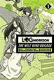 Log Horizon: The West Wind Brigade, Vol. 1 - manga