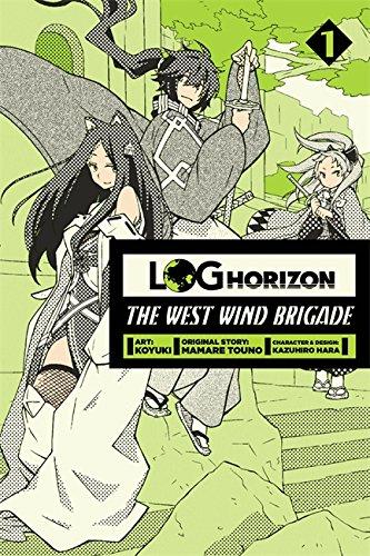 (Log Horizon: The West Wind Brigade, Vol. 1 - manga)