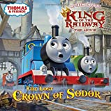The Lost Crown of Sodor, Wilbert V. Awdry, 0449815331