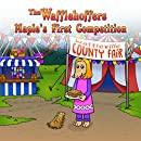 The Wafflehoffers Maple's First Competition