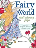 Fairy World Coloring Pages: Beautiful, Magical Mystical Fairies to Color