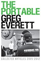 The Portable Greg Everett: Collected Articles 2005-2012 Kindle Edition