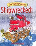 Shipwrecked!, Sheila K. McCullagh, 1845600436
