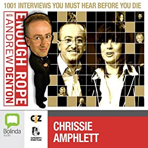 Enough Rope with Andrew Denton: Chrissie Amphlett Radio/TV Program