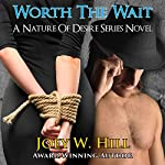 Worth the Wait | Joey W. Hill