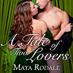 A Tale of Two Lovers: Writing Girls, Book 2 | Maya Rodale