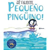 ¡Sé valiente, pequeño pingüino!