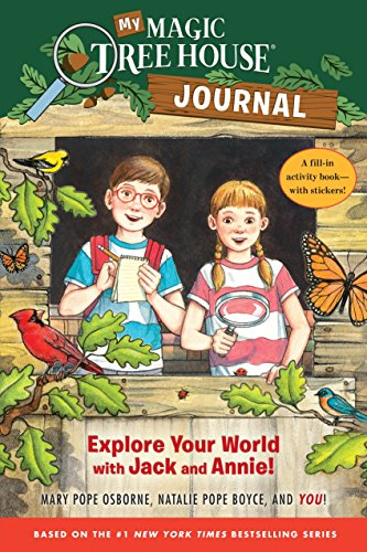 My Magic Tree House Journal: Explore Your World with Jack and Annie! A Fill-In Activity Book with Stickers! (Magic Tree House ()