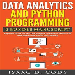 Data Analytics and Python Programming: 2 Bundle Manuscript Audiobook