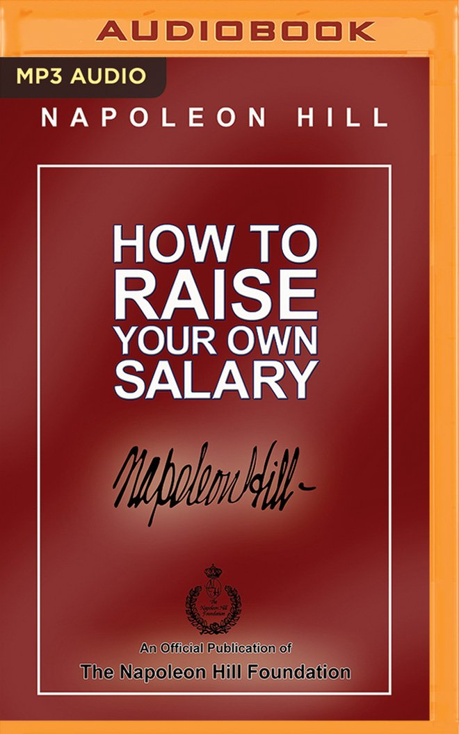 Read Online How to Raise Your Own Salary PDF