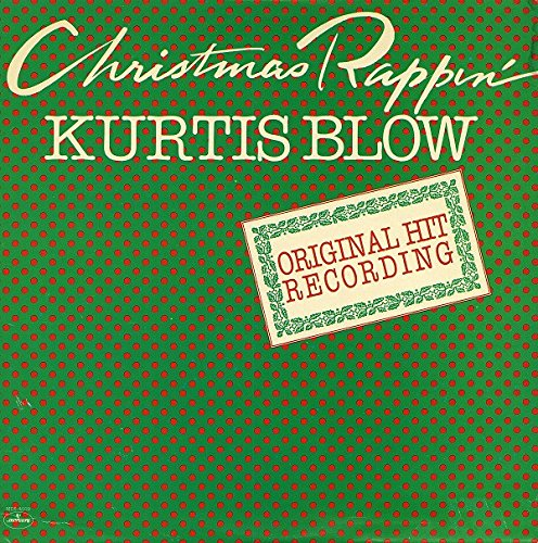 Christmas Rappin' (Blow Kurtis Song Christmas Rappin)