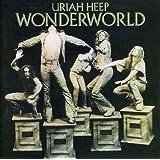 Wonderworld  - Uriah Heep