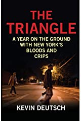 The Triangle: A Year on the Ground with New York's Bloods and Crips Paperback