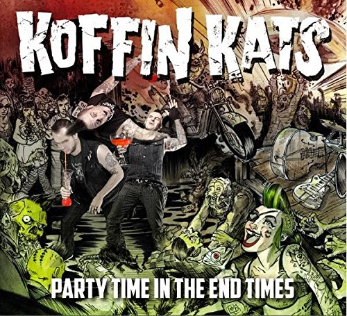 Party Time In The End Time (Koffin Kats Party Time In The End Times)