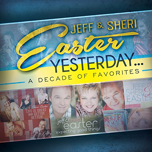 Yesterday: A Decade of Favorites (Easter Cd)