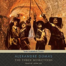 The Three Musketeers Audiobook by Alexandre Dumas Narrated by John Lee