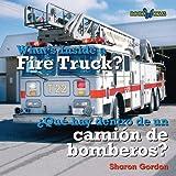 Whats Inside a Fire Truck? (¿Qué Hay Dentro de un Camión de Bomberos?), Sharon Gordon, 0761424725