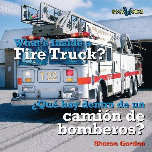 Descargar Libro Whats Inside A Fire Truck: Que Hay Dentro De Un Camion De Bomberos? Sharon Gordon