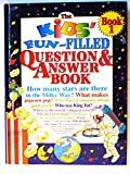 The Kids' Fun-Filled Question and Answer Book, Jane Parker Resnick, 1561564524