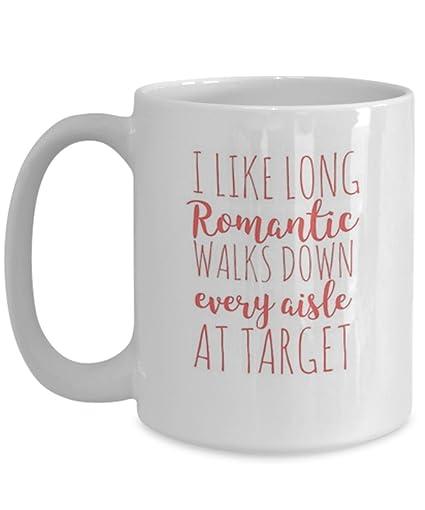 Amazoncom I Like Long Romatic Walks Down Every Aisle At Target