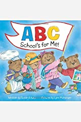 ABC School's for Me! Hardcover