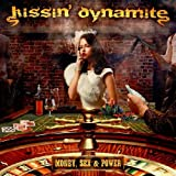Kissin' Dynamite: Money,Sex & Power (Audio CD)