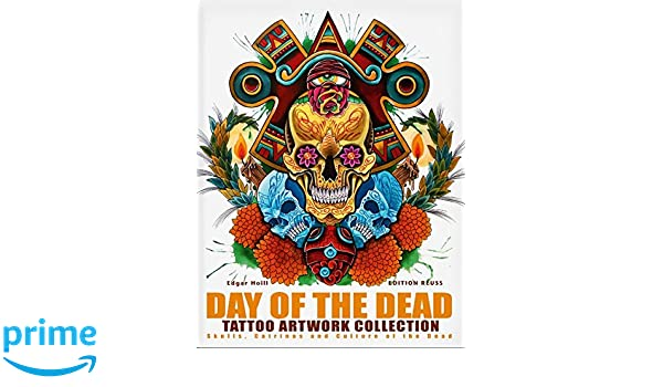 Day of the Dead Tattoo Artwork Collection: Skulls, Catrinas ...