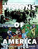 2: Visions of America: A History of the United States, Volume Two (3rd Edition)