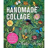 Handmade Collage with Seiko Kato: 15 Stunning Designs to Cut and Assemble