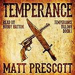 Temperance: Temperance Trilogy, Book 1 | Matt Prescott