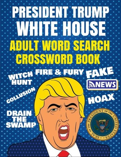 President Trump Word Search & Crossword Book: Adult Political Humor]()
