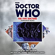 Doctor Who: The Five Doctors: 5th Doctor Novelisation Audiobook by Terrance Dicks Narrated by Nicholas Briggs, Jon Culshaw
