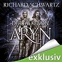 Der Falke von Aryn Hörbuch von Richard Schwartz Gesprochen von: Michael Hansonis