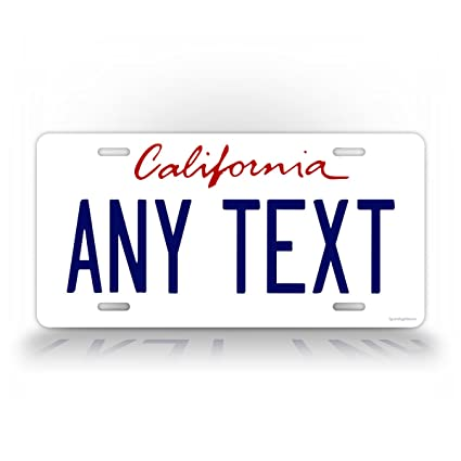 SignsAndTagsOnline Custom California State License Plate Official Replica  CA Auto Tag Any Text! Personalized Sign