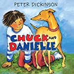 Chuck and Danielle | Peter Dickinson