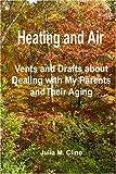 Heating and Air, Julia M. Cline, 1434811123