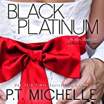 Black Platinum: In the Shadows, Book 6 | P.T. Michelle