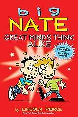 Big Nate: Great Minds Think Alike: Volume 8 Paperback