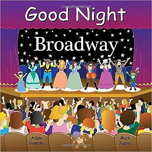 Good Night Broadway (Good Night Our World)