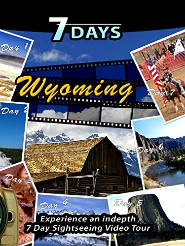 7 Days - Wyoming, USA