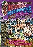 American Gore Stories Vol 3: Redneck Psychopaths In The Last Farmhouse On The Left by Pamela Such, Amy Lizka, Danielle Donahue, M. Catherine Holseybrook, Joel D. Wynkoop, Eddie Benevich