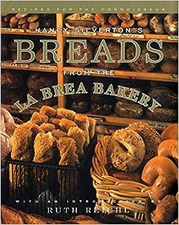 Breads From The La Brea Bakery: Amazon.es: Nancy Silverton: Libros en idiomas extranjeros