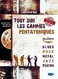 Tout Sur Les Gammes Pentatoniques Guitare Livre + CD